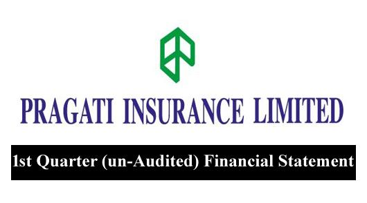 1st Quarter (un-Audited) Financial Statement of Pragati Insurance Ltd