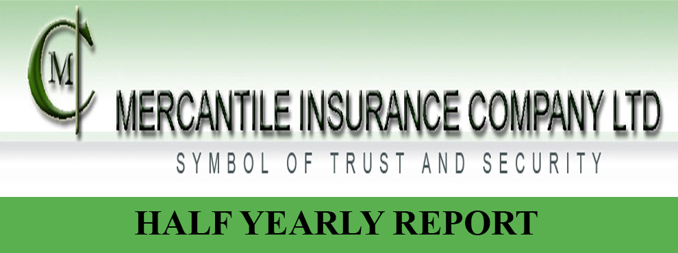 Mercantile Insurance Company Ltd. Half Yearly Report