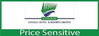 Unique Hotel & Resorts Ltd Price Sensitive Information