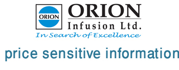 price sensitive information of orion infusion