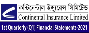 1st Quarter Financial Statements-2021 of continental insurance company ltd.