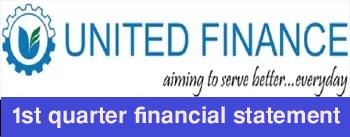 1st quarter financial statement of united finance limited