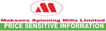 price sensitive information of maksons spinning
